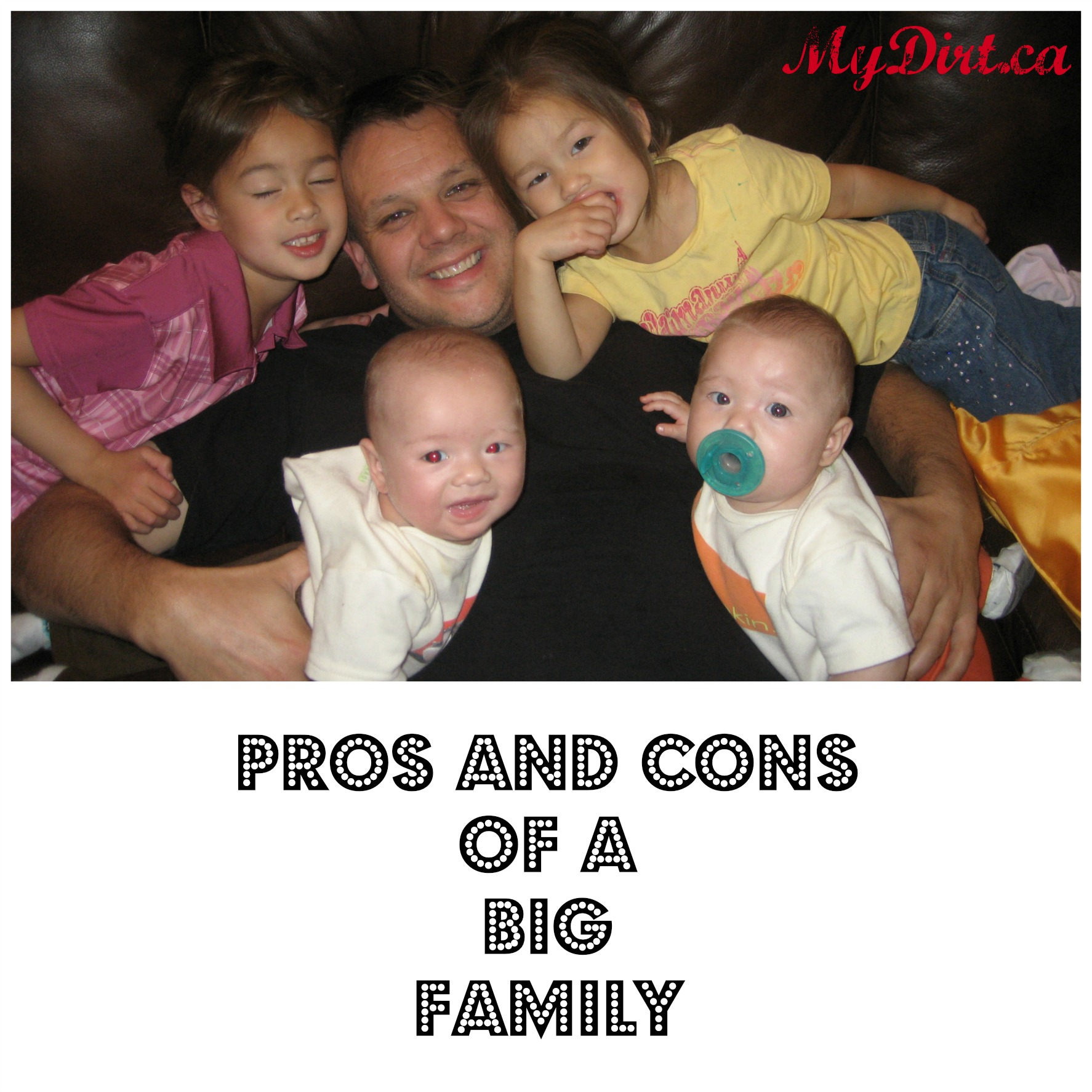 Pros & Cons of a Big Family | My Dirt