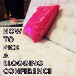 How To Pick A Blogging Conference