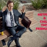 Netflix and Chill this February