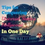 tips for conquering universal studios hollywood in one day