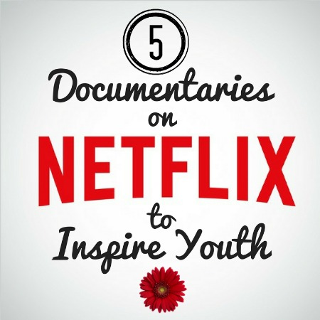 5 documentaries on Netflix to inspire youth