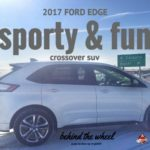 2017 Ford Edge: Sporty And Fun Crossover SUV