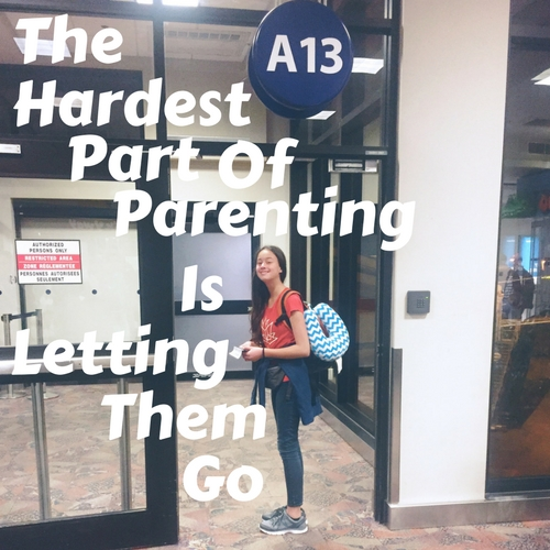 the hardest part of parenting is letting them go